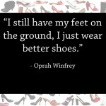 5 Inspirational Shoe Quotes to Kick Off Any Day